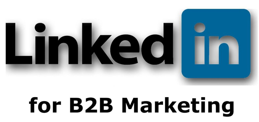 LinkedIn Marketing, B2B Marketing